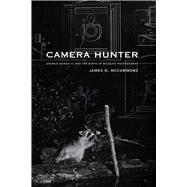 Camera Hunter by Mccommons, James H., 9780826354266