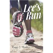 Lee's Run by Mosley, Peggy J., 9781480884267