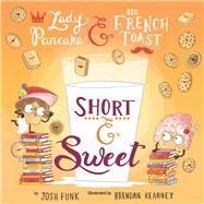 Short & Sweet by Funk, Josh; Kearney, Brendan, 9781454934271