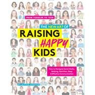 The New Art of Raising Happy Kids by Shaffer, Alyssa, 9781951274283