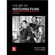 The Art of Watching Films,Petrie, Dennis; Boggs, Joe,9780073514284