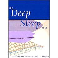 The Deep Sleep Deck 50...,Unknown,9780811834285