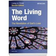 The Living Word: The...,Rabe, Robert,9781599824291