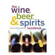 The Wine, Beer, & Spirits...,Lavilla, Joseph; Wynn, Doug,9780470524299