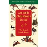 IRISH CHRISTMAS FEAST CL by KEANE,JOHN B., 9781616084301