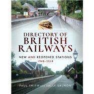 Directory of British Railways by Smith, Paul; Salmon, Sally, 9781526704306