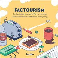 Factourism by Ferdio, 9781507214312