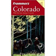 Frommer's<sup>®</sup> Colorado, 8th Edition by Don Laine; Barbara Laine; Eric Peterson, 9780764574313