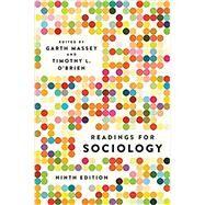 Readings for Sociology,Massey, Garth; O'Brien,...,9780393674316