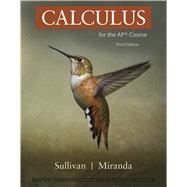 Calculus for the AP Course,Sullivan, Michael; Miranda,...,9781319244316