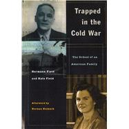 Trapped in the Cold War by Field, Hermann H., 9780804744317