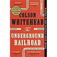 The Underground Railroad,Whitehead, Colson,9780345804327