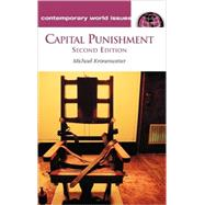 Capital Punishment: A Reference Handbook by Kronenwetter, Michael, 9781576074329