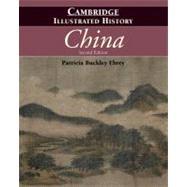 The Cambridge Illustrated...,Patricia Buckley Ebrey,9780521124331