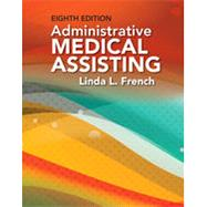Bundle: Administrative Medical Assisting, 8th + Student Workbook by French, Linda L., 9781337584340