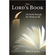 The Lord's Book by Koehn, Sherry D., 9781512724349