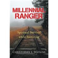 Millennial Ranger by Watkins, Christopher L., 9781973674351