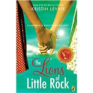 The Lions of Little Rock by Levine, Kristin, 9780142424353