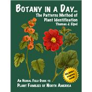 Botany in a Day: The Patterns...,Elpel, Thomas J.,9781892784353