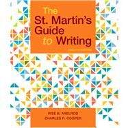 The St. Martin's Guide to Writing by Axelrod, Rise B.; Cooper, Charles R., 9781319104375