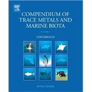 Compendium of Trace Metals and Marine Biota: Vertebrates by Eisler, Ronald, 9780444534378