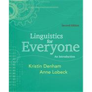 Linguistics for Everyone An...,Denham, Kristin; Lobeck, Anne,9781111344382