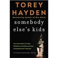 Somebody Else's Kids,Hayden, Torey,9780062564405