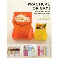 Practical Origami Folding...,SHUFU-NO-TOMO,9781935654407