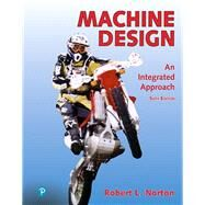 Modified Mastering Engineering with Pearson eText -- Access Card -- for Machine Design An Integrated Approach by Norton, Robert L., 9780135214411