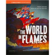 The World in Flames A World...,Coetzee, Frans;...,9780195174427