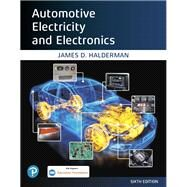 Automotive Electricity and...,Halderman, James D.,9780135764428
