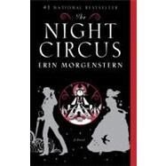 The Night Circus,MORGENSTERN, ERIN,9780307744432