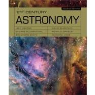 21st Century Astronomy by Hester, Jeff; Blumenthal, George; Smith, Bradford; Burstein, David; Greeley, Ronald, 9780393924435