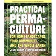 Practical Permaculture for...,Bloom, Jessi; Boehnlein,...,9781604694437