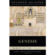 Genesis: Memory of Fire,...,Galeano, Eduardo,9781568584447