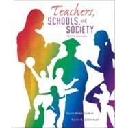 Teachers Schools and Society...,Sadker, David M.; Zittleman,...,9780078024450