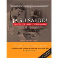 A Su Salud! by Cotton, Christine E.; Tolman, Elizabeth Ely; Mack, Julia Cardona; Bruno, Elizabeth C., 9780300214451