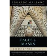 Faces and Masks: Memory of...,Galeano, Eduardo,9781568584454