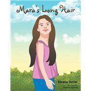 Mara's Long Hair by Turner, Karene; Espanol, Frances, 9781796004458