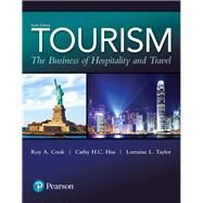 Tourism The Business of...,Cook, Roy A.; Hsu, Cathy H....,9780134484488