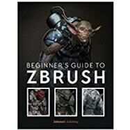Beginner's Guide to Zbrush by 3D Total Publishing, 9781909414501