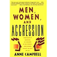 Men, Women, And Aggression,Campbell, Anne,9780465044504