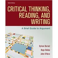 Critical Thinking, Reading,...,Barnet, Sylvan; Bedau, Hugo;...,9781319194512