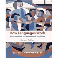How Languages Work,Genetti, Carol; Adelman,...,9781108454513
