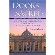 Doors to the Sacred by Martos, Joseph, 9780764824517