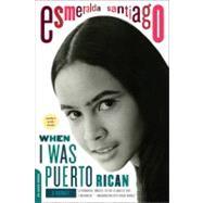 When I Was Puerto Rican,Santiago, Esmeralda,9780306814525