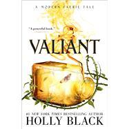 Valiant by Black, Holly, 9781534484528