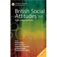 British Social Attitudes : Public Policy, Social Ties by Alison Park, 9780761974536