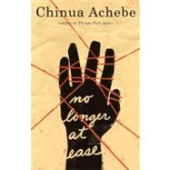 No Longer at Ease by ACHEBE, CHINUA, 9780385474559