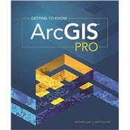 Getting to Know Arcgis Pro,Law, Michael; Collins, Amy,9781589484573